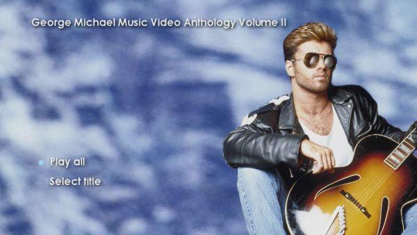 George Michael Music Video Anthology Vol. II MENU Page 1 of 5