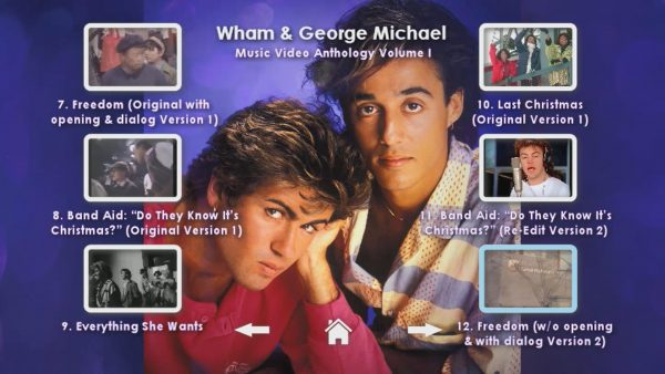 WHAM! and George Michael Music Video Anthology Vol. I MENU Page 3 of 5