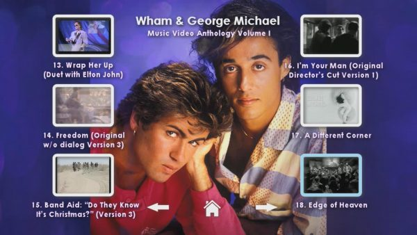 WHAM! and George Michael Music Video Anthology Vol. I MENU Page 4 of 5