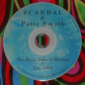 Scandal and Patty Smyth (Solo) Music Video Anthology and Live 1984-2004 (2 HOURS)