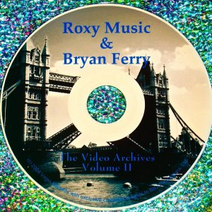 Bryan Ferry / Roxy Music Video Archives 1988-1999 Volume II