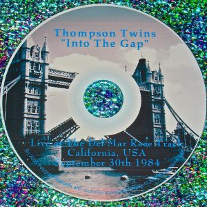 "Thompson Twins ""Into The Gap"": Live at The Del Mar Racetrack in California September 30th 1984"