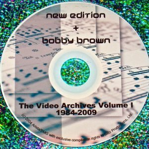 New Edition & Bobby Brown Video Archives & Live 1984-2009 Volume I