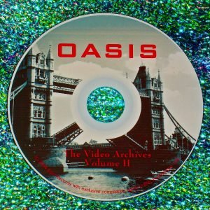 Oasis The Video Archives 2001-2005 Volume II