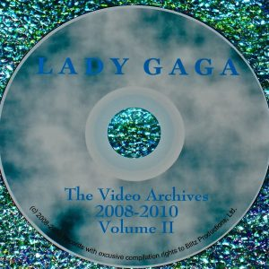 Lady GaGa The Video Archives 2009-2010 Volume II