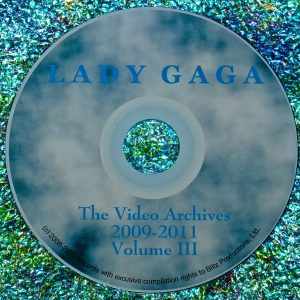 Lady GaGa The Video Archives 2009-2011 Volume III
