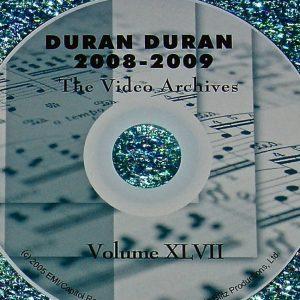 DURAN DURAN - Video Archives VOLUME XLVII 2008-2009 LIVE