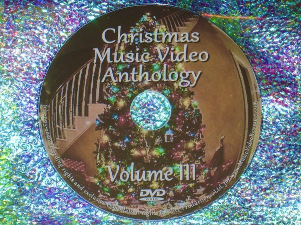 CHRISTMAS Music Video Anthology Volume III of III