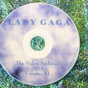 Lady GaGa The Video Archives 2013 Volume XI