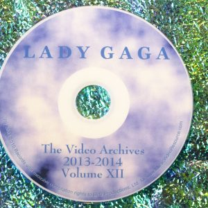 Lady GaGa The Video Archives 2013-2014 Volume XII