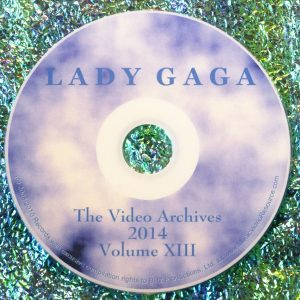 Lady GaGa The Video Archives 2014 Volume XIII