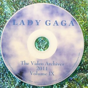 Lady GaGa The Video Archives (for the year 2011) Volume IX