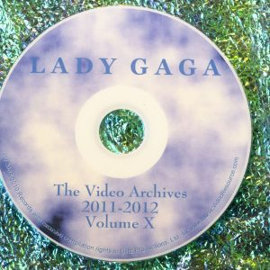 Lady GaGa The Video Archives 2011-2012 Volume X