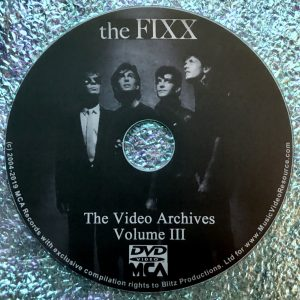 THE FIXX Video Archives Volume III